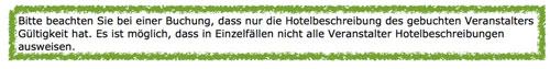 Hotelbeschreibung des Veranstalters gilt