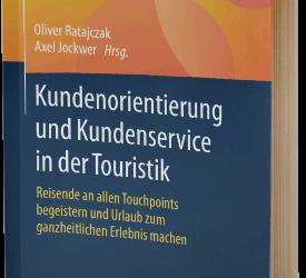 Kundenorientierung und Kundenservice in der Touristik