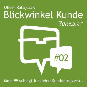 BLICKWINKEL KUNDE Podcast - Folge 2
