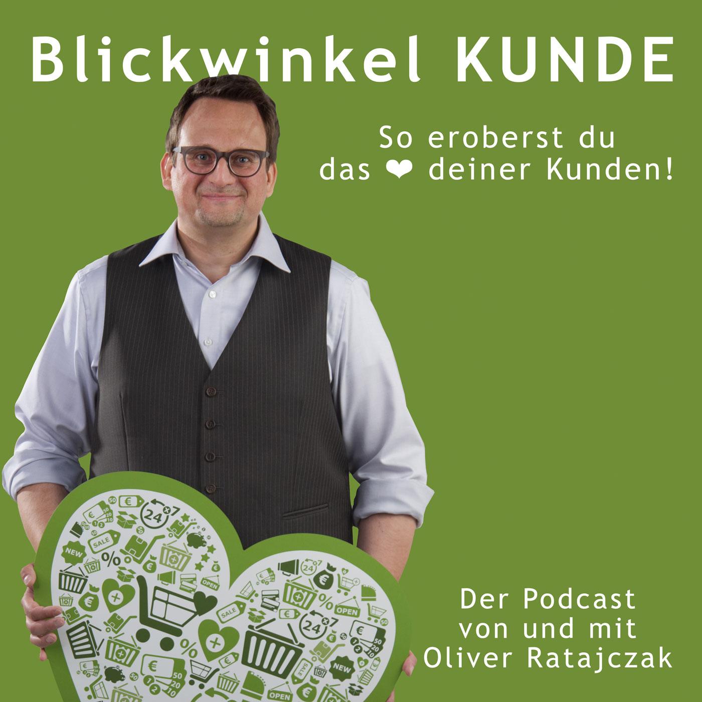 Blickwinkel KUNDE ❤ So eroberst du das Kundenherz!