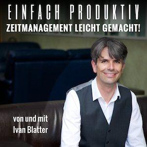 Einfach Produktiv von und mit Ivan Blatter