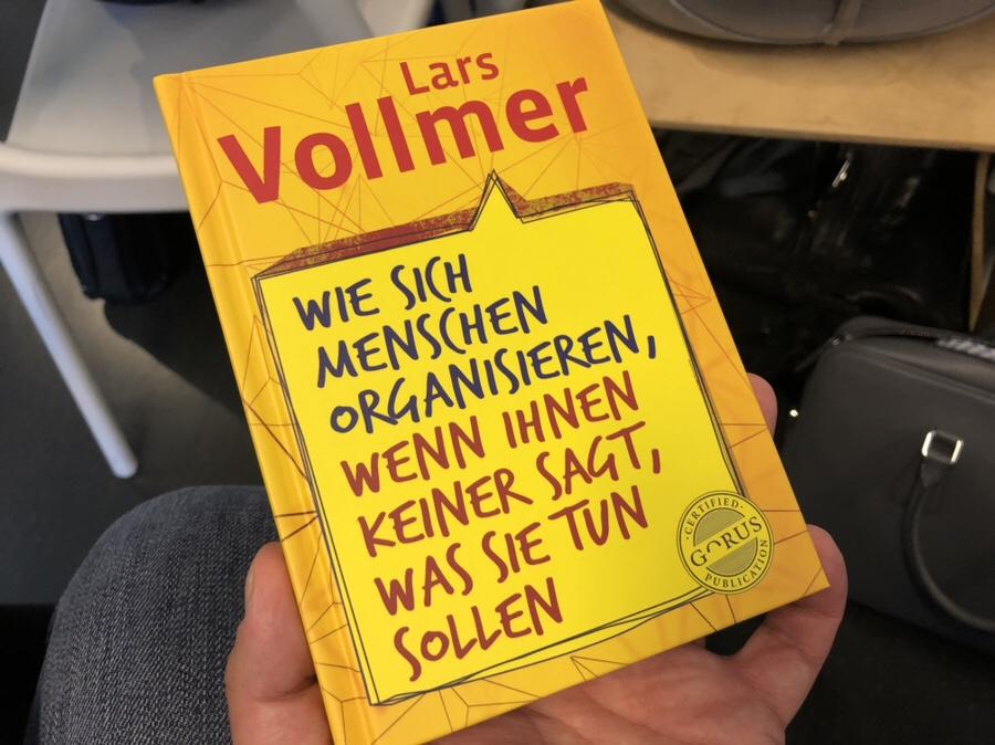 Lars Vollmer: Wie sich Menschen organisieren, wenn ihnen keiner sagt, was sie tun sollen