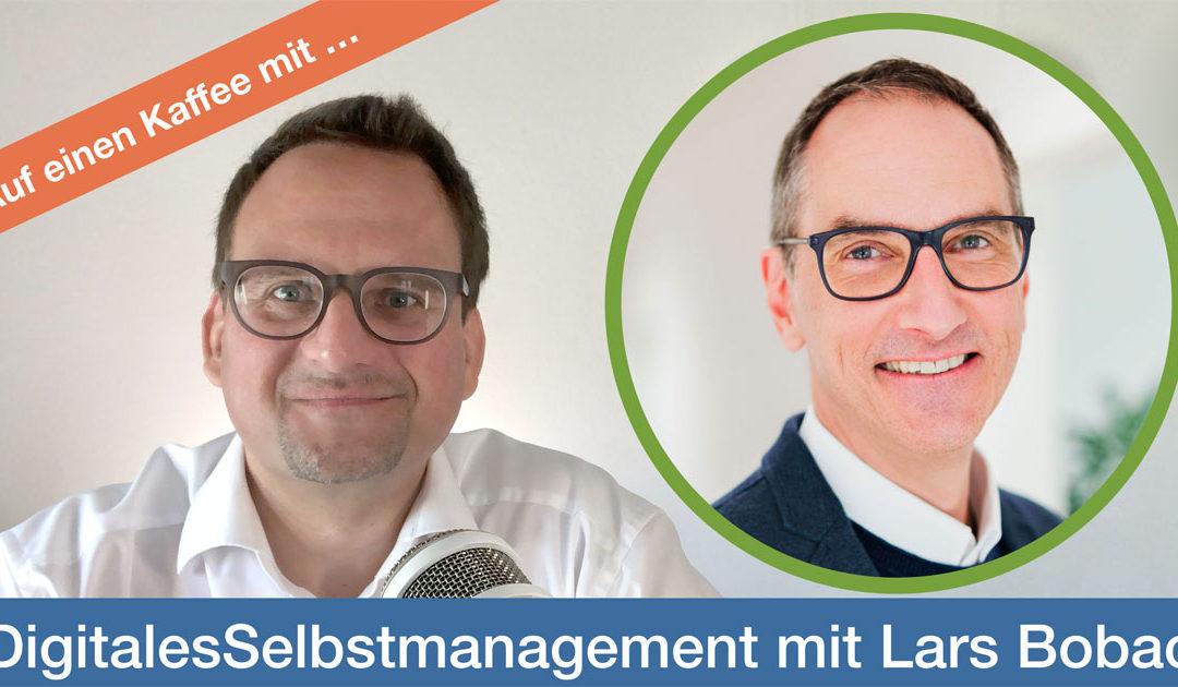 036 Auf einen Kaffee mit Lars Bobach #DigitalesSelbstmanagement