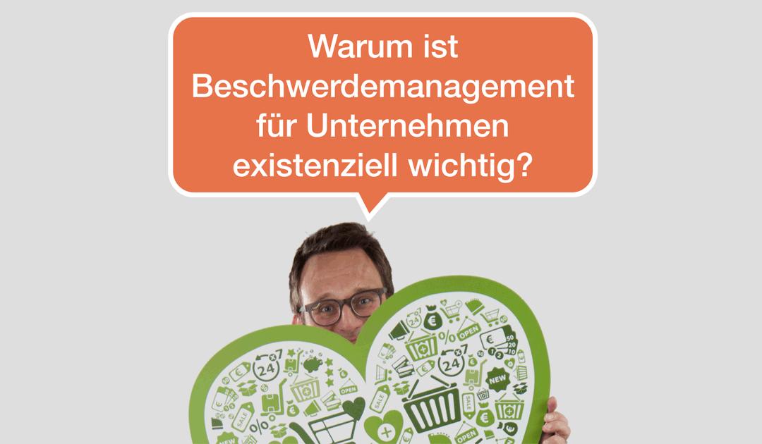 046 Warum ist Beschwerdemanagement / Reklamationsmanagement für Unternehmen existenziell wichtig?