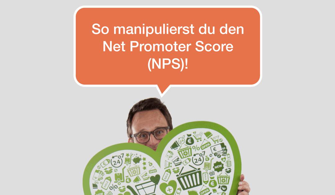 060 So manipulierst du den Net Promoter Score (NPS)!