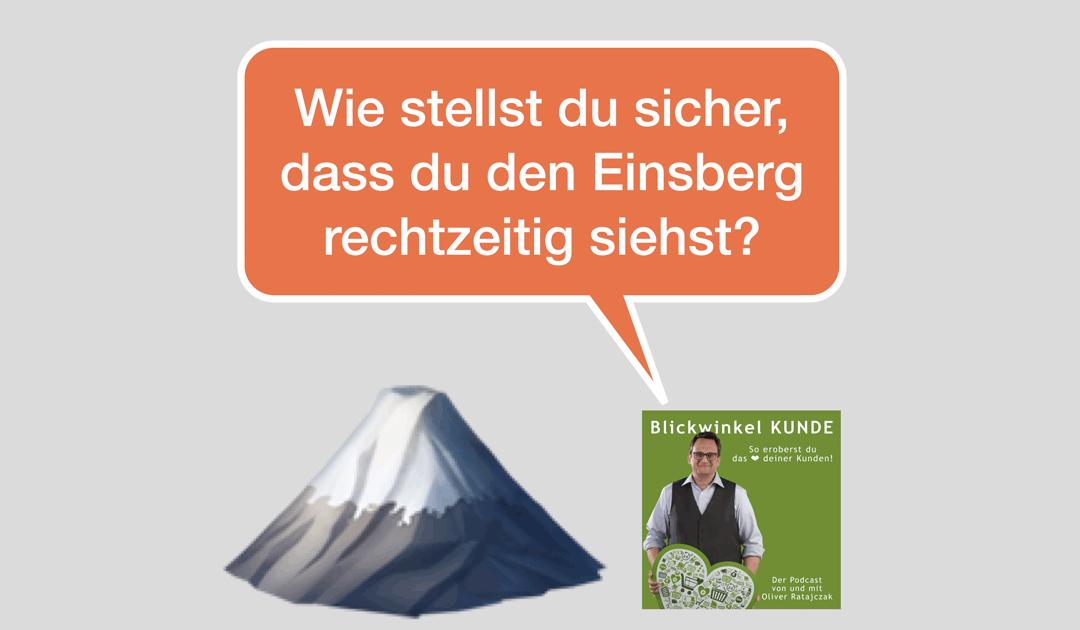 076 Marktbeobachtung: Wie stellst du sicher, dass du den Eisberg vor dir rechtzeitig siehst?